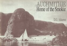 Auchmithie, Home of the Smokie by D G Adams