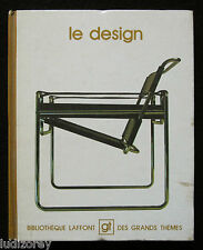 LE DESIGN - GRANDS THEMES 1975 - MODE AMEUBLEMENT DECORATION STYLISME GRAPHISME