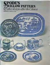 Willow  Pattern Spode's Designs After Chinese - Robert Copeland 1st ed 1980