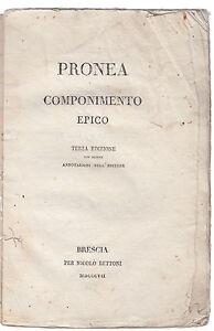 M. CESAROTTI-PRONEA COMPONIMENTO EPICO TERZA EDIZIONE 1807 BRESCIA -O282