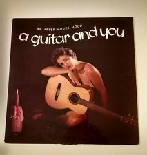 A guitar and you record vinyl lp an after hours mood rare cheesecake nude guitar