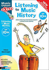 Music Express Extra - Listening to Music History: Active listening materials to