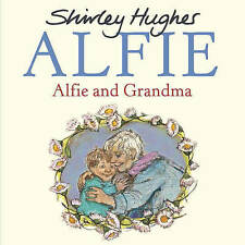 HUGHES,SHIRLEY-ALFIE AND GRANDMA BOOK BRAND NEW WITH FREE P/P