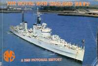The Royal New Zealand Navy. A BMS Pictorial History, , Good Condition Book, ISBN