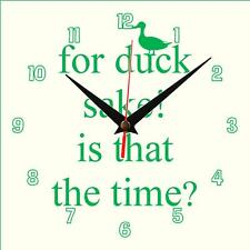 Hand made For Duck Sake Wall clock novelty gift present Personalise