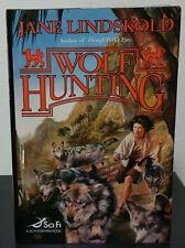 Wolf Hunting by Jane Lindskold - Signed 1st Hb. Edn