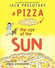 A Pizza the Size of the Sun by Prelutsky, Jack