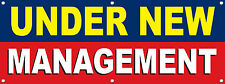 Under New Management Banner 60in x 24in DPS Brand Business Ownership Sign Color