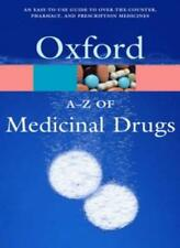 A-Z of Medicinal Drugs: A family guide to over-the-counter and prescription me,