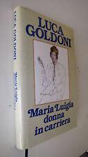 MARIA LUIGIA DONNA IN CARRIERA   LUCA GOLDONI  1992
