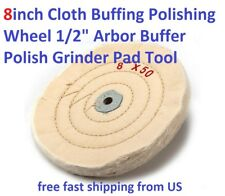 "8inch Cloth Buffing Polishing Wheel 1/2"" Arbor Buffer Polish Grinder Pad Tool"