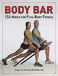 Body Bar: 133 Moves for Full-Body Fitness