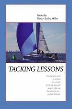 Tacking Lessons by Nancy Bailey Miller (2016, Paperback)