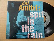 """DISQUE 45T DE  DEL AMITRI  """" SPIT IN THE RAIN """""""