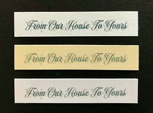 From Our House To Yours large banners / card toppers embellishment pk10