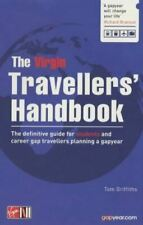 Very Good, The Virgin Travellers' Handbook: The Definitive Guide for Students an