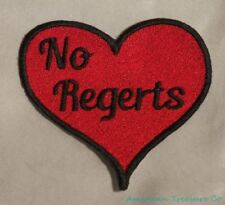 Embroidered No Regerts No Regrets Red Tattoo Heart Love Funny Meme Patch Iron On