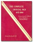 The Complete Official MGB, 1975-1980 PB 1980 British Sports Cars  RM