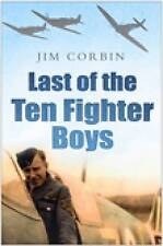 """AS NEW"" Last of the Ten Fighter Boys (Battle of Britain 70 Years on), Corbin, J"