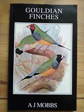 GOULDIAN FINCHES Their Care and Breeding by A.J. Mobs paperback book