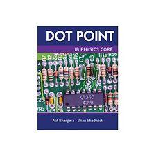 Dot Point IB Physics Core  2016