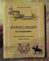"""Marsillargues en Languedoc Fief de Guillaume de Nogaret """"Petite Genève"""""""
