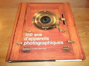 Book. 150 Years of Cameras Through The Michel Auer Collection. English & French