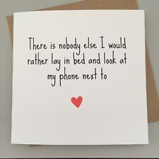 CUTE ANNIVERSARY VALENTINES CARD/ RUDE / HUMOUR/ FUNNY / SARCASM /CHEEKY - Phone
