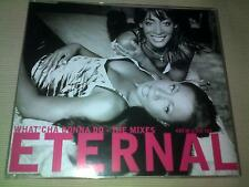 ETERNAL - WHAT'CHA GONNA DO (THE MIXES) - UK CD SINGLE