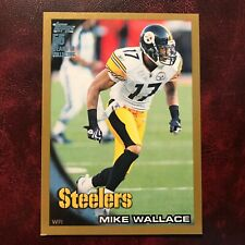 2010 Topps Set MIKE WALLACE GOLD BORDER Serial #1494/2010 STEELERS ** MINT **