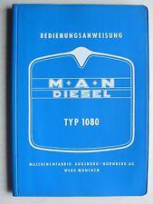 MAN Typ 1080 mit Motor D 2146 M 11 - Bedienungsanweisung, 4.1965, 110 Seiten