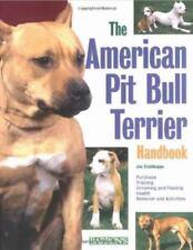 B. E. S. Pet Handbooks Ser.: The American Pit Bull Terrier Handbook by Joe.
