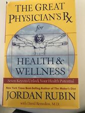 The Great Physician's Rx for Health and Wellness : Seven Keys to Unlock Your...