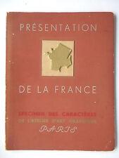 SPECIMEN DES CARACTERES  L'ATELIER D'ART GRAPHIQUES - PRESENTATION DE LA FRANCE