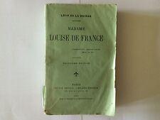 MADAME LOUISE DE FRANCE 1900 LEON DE LA BRIERE