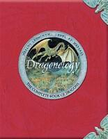 Dragonology: The Complete Book of Dragons (Ology Series) by Dugald Steer, Helen