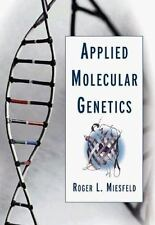 Applied Molecular Genetics, Miesfeld, Roger L., Acceptable Book