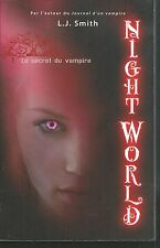 Night World 1. Le secret du vampire.L.J SMITH.De Noyelles  SF57