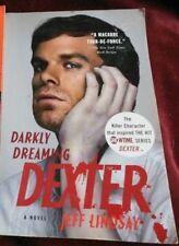 Jeff Lindsay -  DARKLY DREAMING DEXTER - Trade Paper