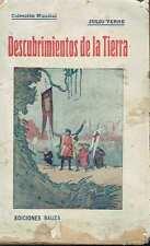 Descubrimientos de la Tierra. Julio Verne.