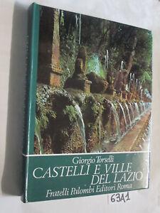 Torselli CASTELLI E VILLE DEL LAZIO (63A1)