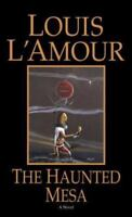 The Haunted Mesa, Louis L'Amour,0553270222, Book, Acceptable