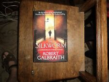 THE SILKWORM by ROBERT GALBRAITH ( aka J K Rowling) 2014 UK HB 1/1