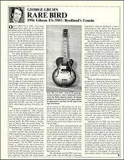 1956 Gibson ES-350T Byrdland's Cousin Guitar 1983 history article 8 x 11 print