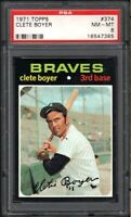 1971 TOPPS #374 CLETE BOYER ATLANTA BRAVES PSA 8 NM/MT