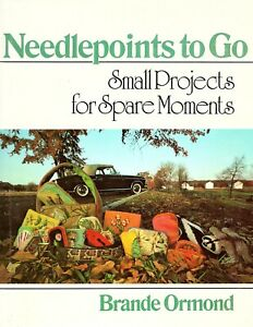 Needlepoints to Go - Small Projects for Spare Moments - Hardcover 1975