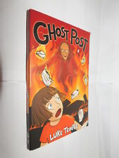 Ghost Post by Luke Temple PB SIGNED BY AUTHOR children's novel