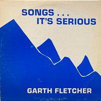 xian psych funk aor LP GARTH FLETCHER Songs Serious MP3 Homemade Enjoy Acid 1979