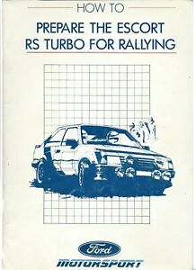 MANUAL HOW TO PREPARE THE ESCORT RS TURBO FOR RALLYING