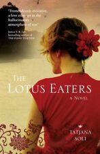 The Lotus Eaters,Tatjana Soli- 9780007364190